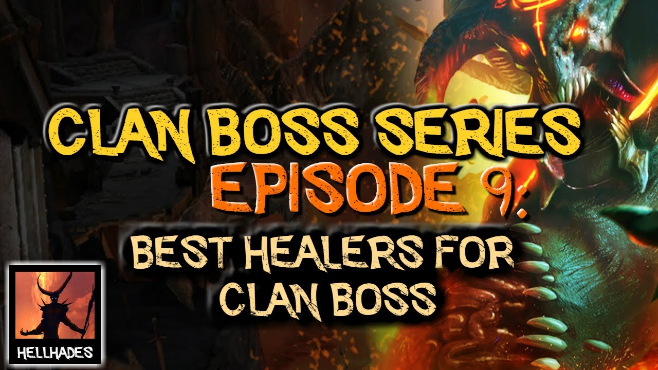 Episode 9: The best healers for Clan Boss?